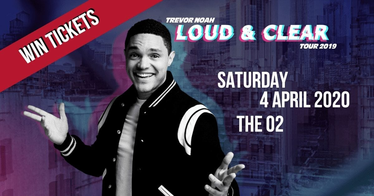 Trevor Noah Tour 2020 Ended] Win 2 tickets for Trevor Noah at London's The O2!?   A