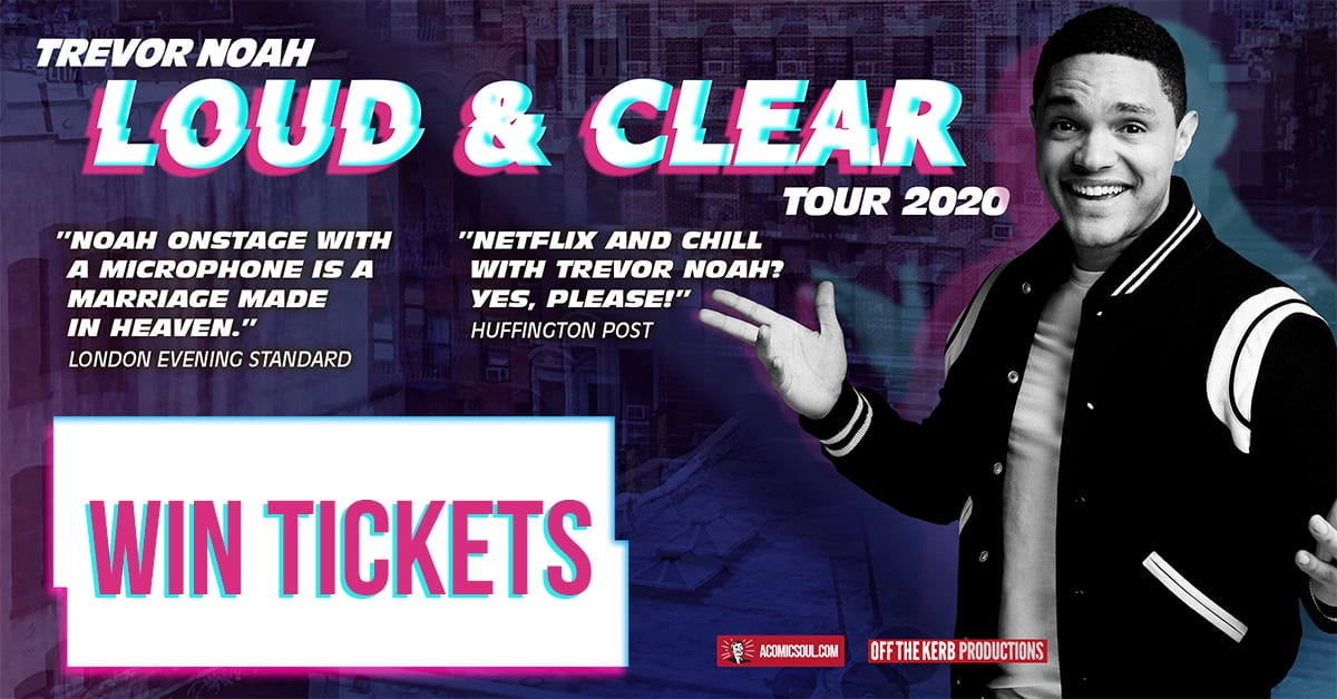 Yes Tour 2020 Tickets Ended] Win tickets for Trevor Noah's extra show at London's O2